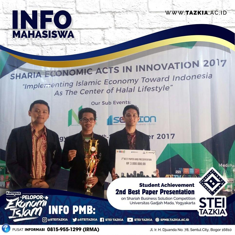 STEI Tazkia Get 2nd Best Paper Presentation On Shariah Business Solution Competition